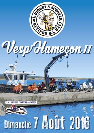 La Vesp'Hameçon II – Dimanche 7 août 2016